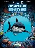 Christophe Cazenove et  Jytéry - Les animaux marins en bande dessinée Tome 1 : .