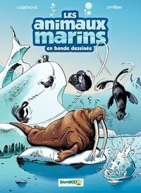 Christophe Cazenove et  Jytéry - Les animaux marins en bande dessinée Tome 4 : .