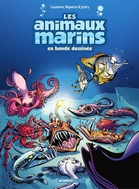 Christophe Cazenove et  Jytéry - Les Animaux marins - Tome 6.