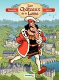 Christophe Cazenove et Philippe Larbier - Les châteaux de la Loire.
