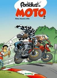 Christophe Cazenove et Hervé Richez - Les fondus de moto Tome 2 : . 1 Jeu