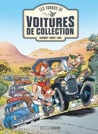 Christophe Cazenove et Hervé Richez - Les Fondus de voitures de collection Tome 1 : .