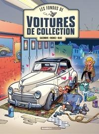 Christophe Cazenove et Hervé Richez - Les Fondus de voitures de collection - tome 2.