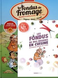 Christophe Cazenove et Hervé Richez - Les fondus du fromage - Avec 1 livret de recettes offert.