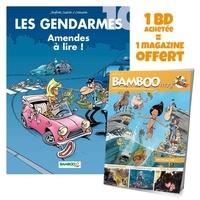 Christophe Cazenove et Olivier Sulpice - Les Gendarmes Tome 10 : Amendes à lire ! - Avec Bamboo Mag N° 73, juillet-août-septembre 2021 offert.