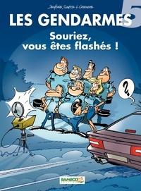 Christophe Cazenove et Henri Jenfèvre - Les Gendarmes Tome 5 : Souriez, vous êtes flashés !.