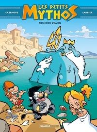 Forum ebooki télécharger Les petits mythos Tome 4 par Christophe Cazenove, Philippe Larbier in French DJVU iBook