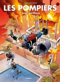 Christophe Cazenove et  Stédo - Les Pompiers Tome 19 : Le seau de la mort.