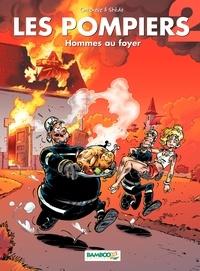 Christophe Cazenove et  Stédo - Les Pompiers Tome 2 : Hommes au foyer.