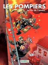 Christophe Cazenove - Les Pompiers Tome 3 : Le Feu de l'amour.