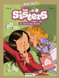 Christophe Cazenove et  William - Les Sisters  : Le secret des Sisters.
