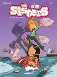 Christophe Cazenove et  William - Les Sisters Tome 12 : Attention tornade.