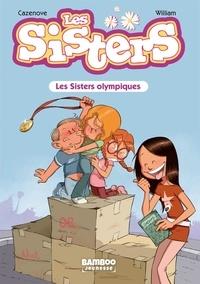 Christophe Cazenove et  William - Les Sisters Tome 5 : Les Sisters olympiques.