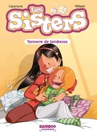 Christophe Cazenove et  William - Les Sisters Tome 6 : Tonnerre de tendresse.