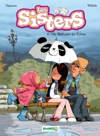 Christophe Cazenove et  William - Les Sisters Tome 6 : Un Namour de Sister.