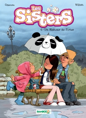 Les Sisters Tome 6  Un Namour De Sister  Christophe Cazenove - Album - Decitre
