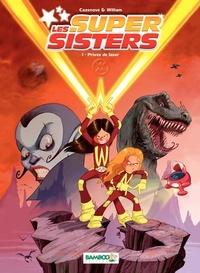 Christophe Cazenove et  William - Les Super Sisters Tome 1 : Privée de laser.