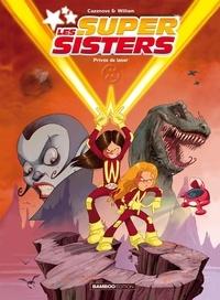 Les Super Sisters Tome 1 - Christophe Cazenove pdf epub