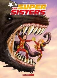 Les Super Sisters Tomes 1 et 2 - Christophe Cazenove pdf epub
