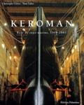 Christophe Cérino et Yann Lukas - Keroman - Base de sous-marins, 1940-2003.