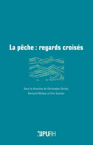 Christophe Cérino - La pêche - Regards croisés.