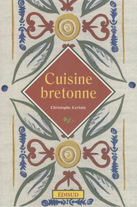 Christophe Certain - Cuisine bretonne.