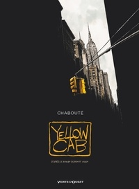 Christophe Chabouté - Yellow Cab.