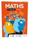 Christophe Chabroux et Paul Couture - Maths 2de Bac Pro Production.