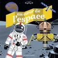 Christophe Chaffardon et  Kiko - Au coeur de l'espace.