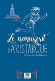 Christophe Chaffardon - Le manuscrit d'Aristarque.