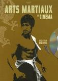 Christophe Champclaux - Arts martiaux au cinéma. 1 DVD
