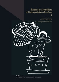 Christophe Chandezon et Julien Du Bouchet - Études sur Artémidore et l'interprétation des rêves.