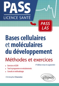 Christophe Chanoine - Bases cellulaires et moléculaires du développement - Méthodes et exercices.