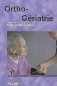 Christophe Chantelot et Laurent Obert - ORTHO-GERIATRIE.