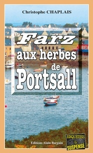 Christophe Chaplais - Farz aux herbes de Portsall.