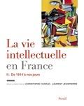 Christophe Charle et Laurent Jeanpierre - La vie intellectuelle en France - Tome 2, De 1914 à nos jours.