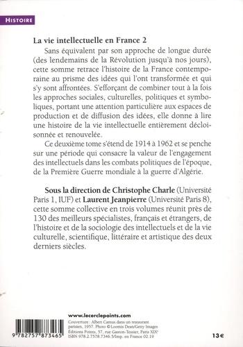 La vie intellectuelle en France. Tome 2, Le temps de combats (1914-1962)