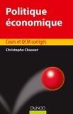 Christophe Chauvet - Politique économique - Cours et QCM corrigés.