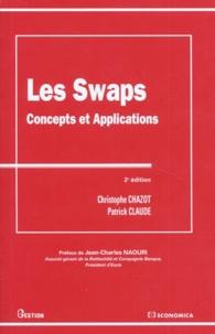 Christophe Chazot et Patrick Claude - Les SWAPS - Concepts et applications.