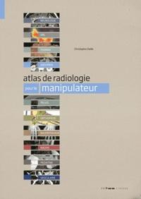 Christophe Chelle - Atlas de radiologie.