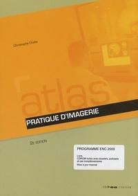 Christophe Chelle - Atlas pratique d'imagerie. 1 Cédérom