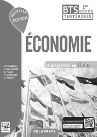 Christophe Ciavaldini et Fanny Guéraische - Economie BTS tertiaires 1re année Le programme en 11 cas - Livre du professeur.