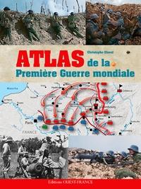 Christophe Clavel - Atlas de la Première Guerre Mondiale.