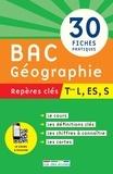 Christophe Clavel et Cédric Oline - Bac Géographie, repères clés, Tle L, ES, S.