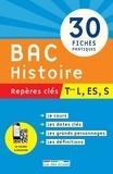 Christophe Clavel et Didier Giorgini - Bac Histoire, repères clés, Tle L, ES, S.