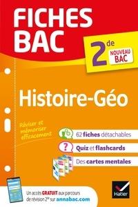 Christophe Clavel et Cécile Gaillard - Fiches bac Histoire-Géographie 2de - nouveau programme de Seconde.