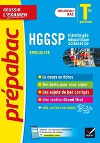 Christophe Clavel et Laurent Van de Wandel - HGGSP Tle générale (spécialité) - Prépabac Réussir l'examen Bac 2022 - nouveau programme de Terminale.