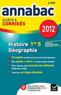 Christophe Clavel et Cécile Gintrac - Histoire-Géographie 1e S - Sujets et corrigés.