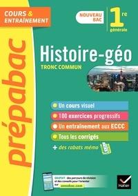 Christophe Clavel et Cécile Gaillard - Histoire-Géographie 1re générale (tronc commun) - Prépabac - nouveau programme de Première (2020-2021).