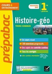 Christophe Clavel et Cécile Gaillard - Histoire-Géographie 1re.